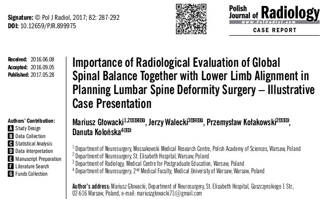 Importance of Radiological Evaluation of Global Spinal Balance Together with Lower Limb Alignment in Planning Lumbar Spine Deformity Surgery – Illustrative Case Presentation